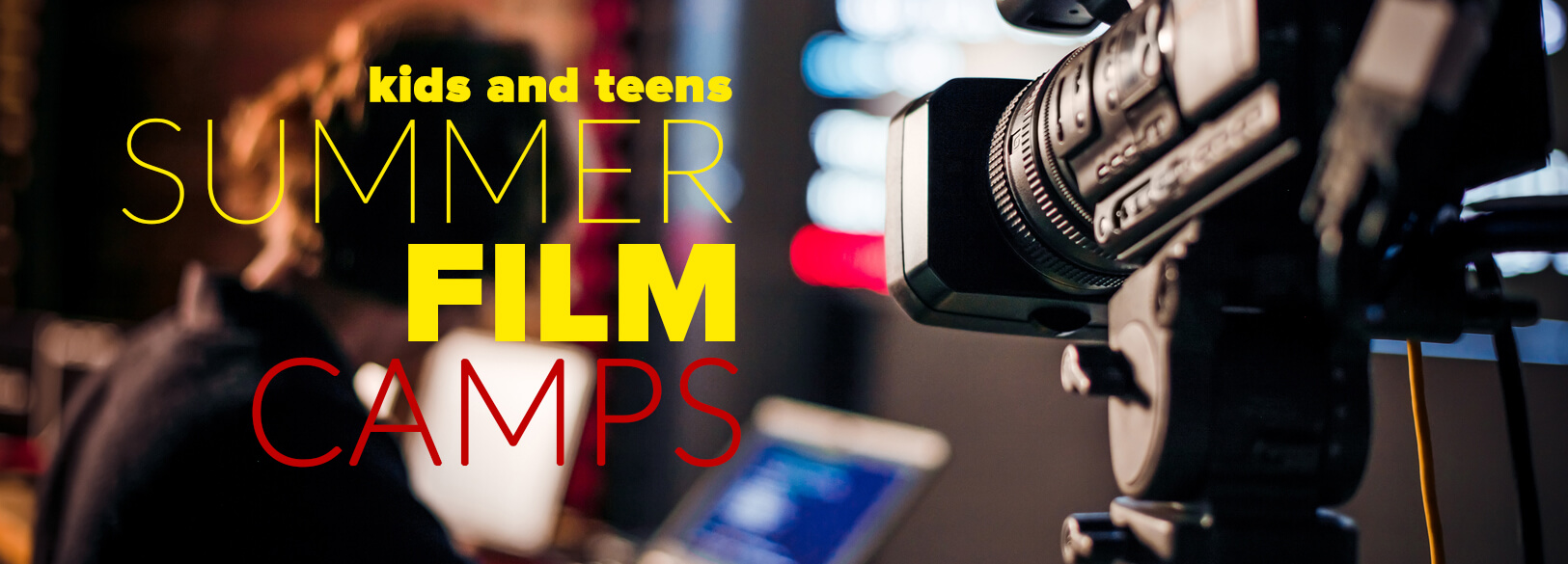 Kids summer film camps