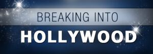 BreakingIntoHollywood_banner