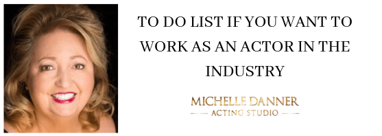 To do list: actor in the industry