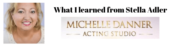 What I learned from Stella Adler