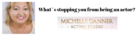 What´s stopping you from being an actor