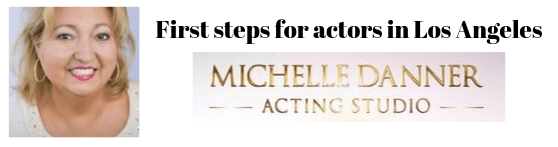 First steps for actors in Los Angeles